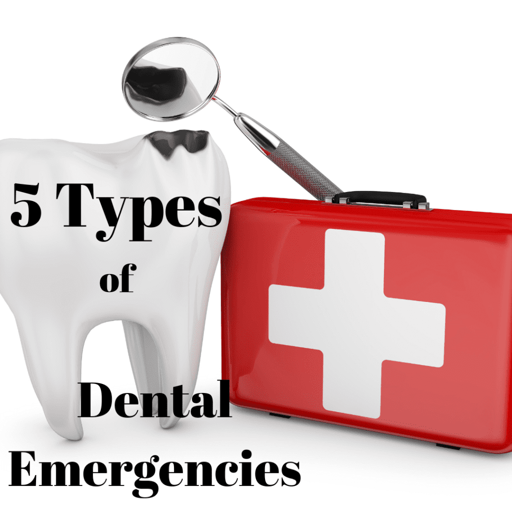 five types of dental emergencies
