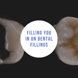 Filling You In On Dental Fillings