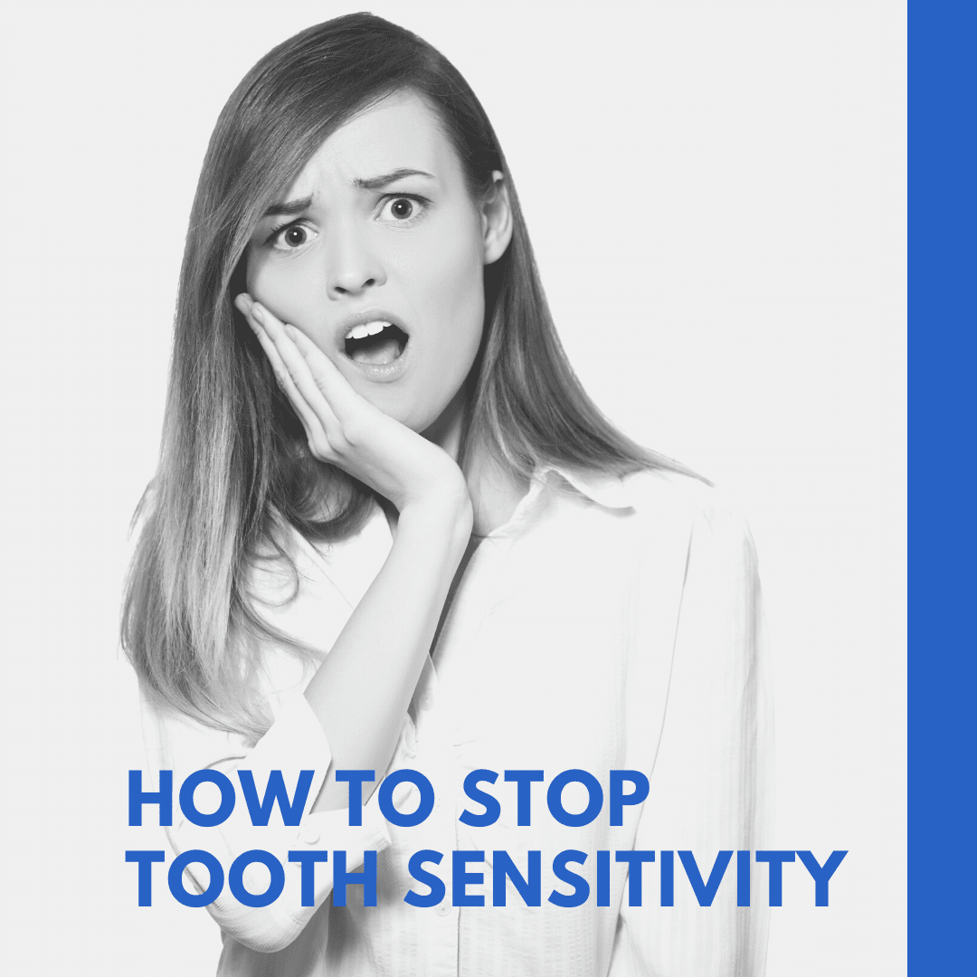 How to Stop Tooth Sensitivity