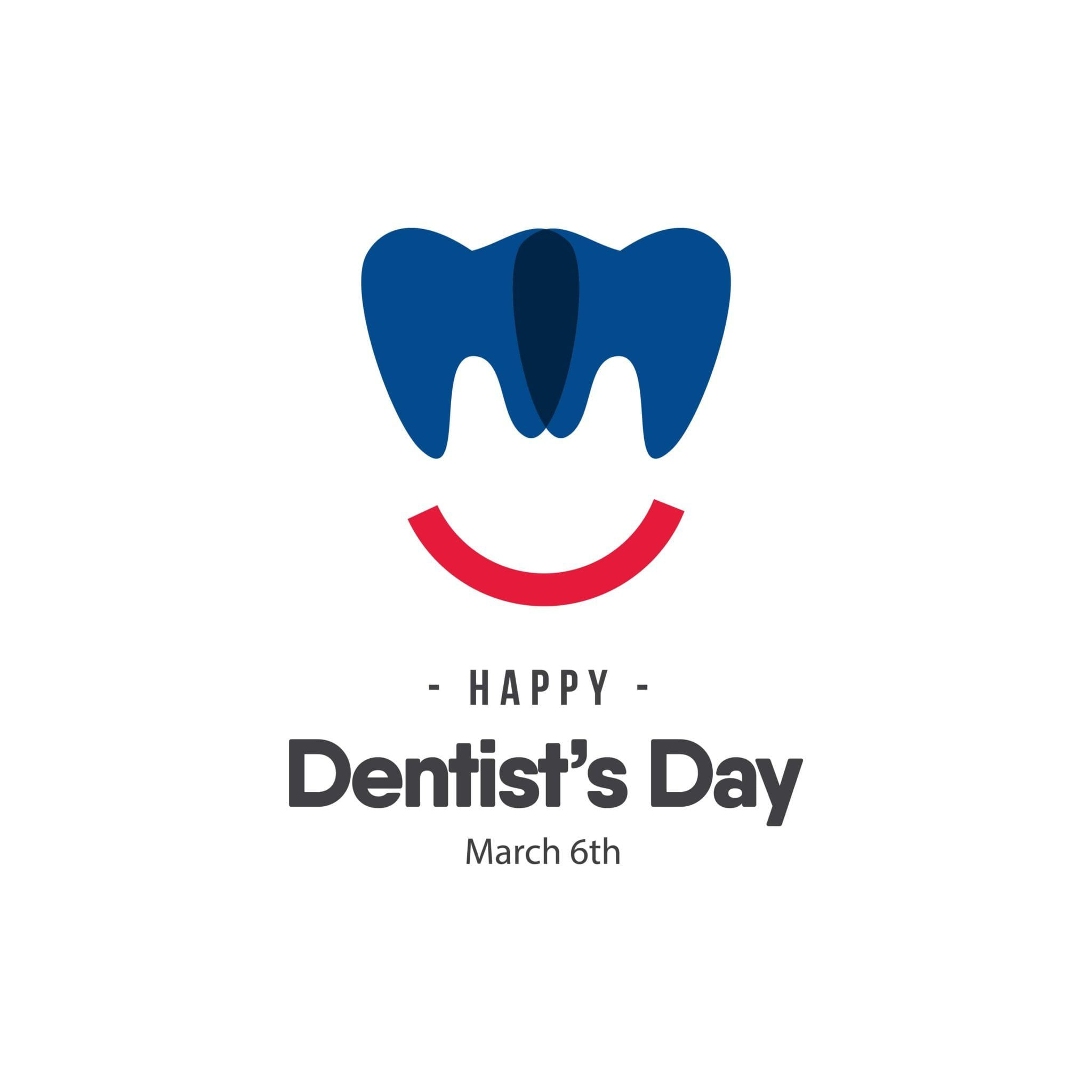 March 6th is National Dentist's Day